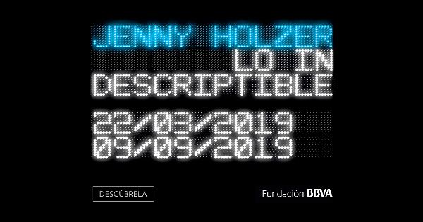"""Jenny Holzer – Opengraph. Cartel anunciando la #expo """"Lo indescriptible"""" de Jenny #Holzer en la web del Museo #Guggenheim #Bilbao."""
